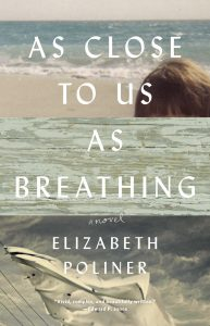"""The cover of Elizabeth Poliner's """"As Close to Us as Breathing."""" Credit: Lee Boudreaux Books."""
