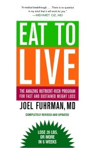 """The cover of """"Eat to Live,"""" by Dr. Joel Fuhrman. Credit: Little, Brown and Company."""